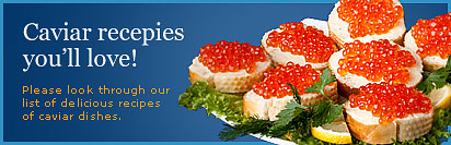 Caviar Receipes